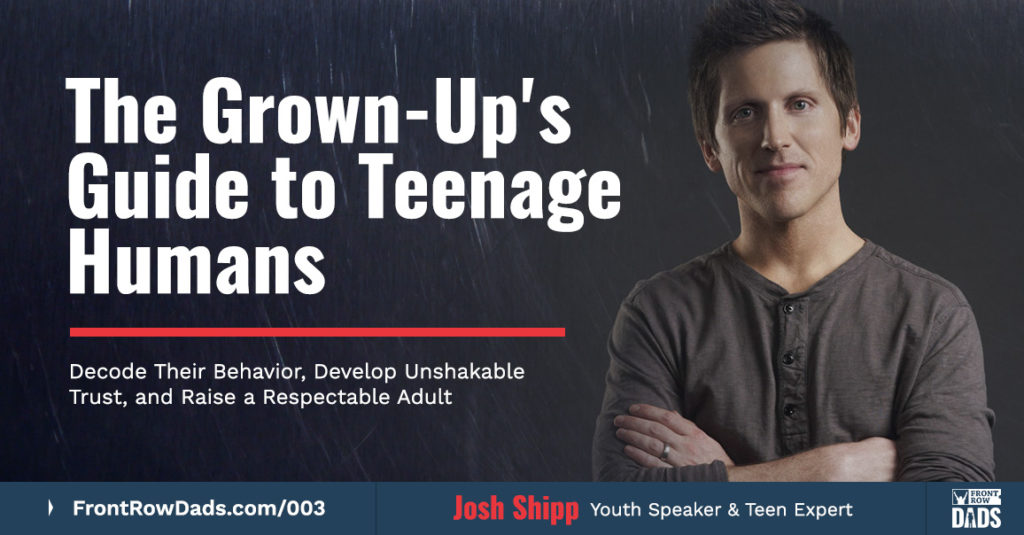 josh shipp - grown ups guide teenage humans