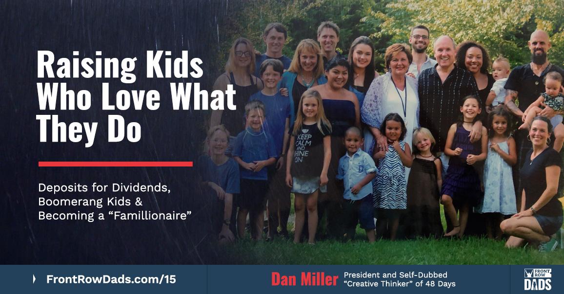 dan miller raising kids - front row dad