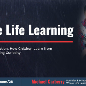 Michael Carberry whole life learning
