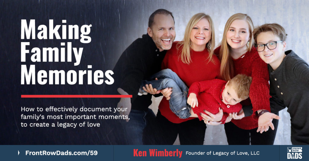 family memories ken wimberly