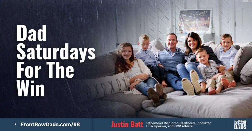 Justin Batt Daddy Saturday