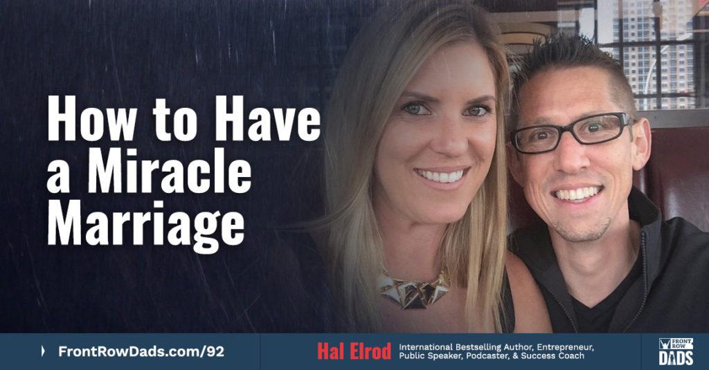 Hal Elrod Miracle Marriage