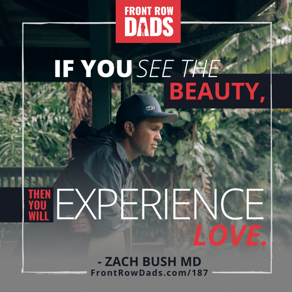 Zach Bush MD Father's Day